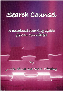 Search Counsel: A Devotional Coaching Guide for Call Committees